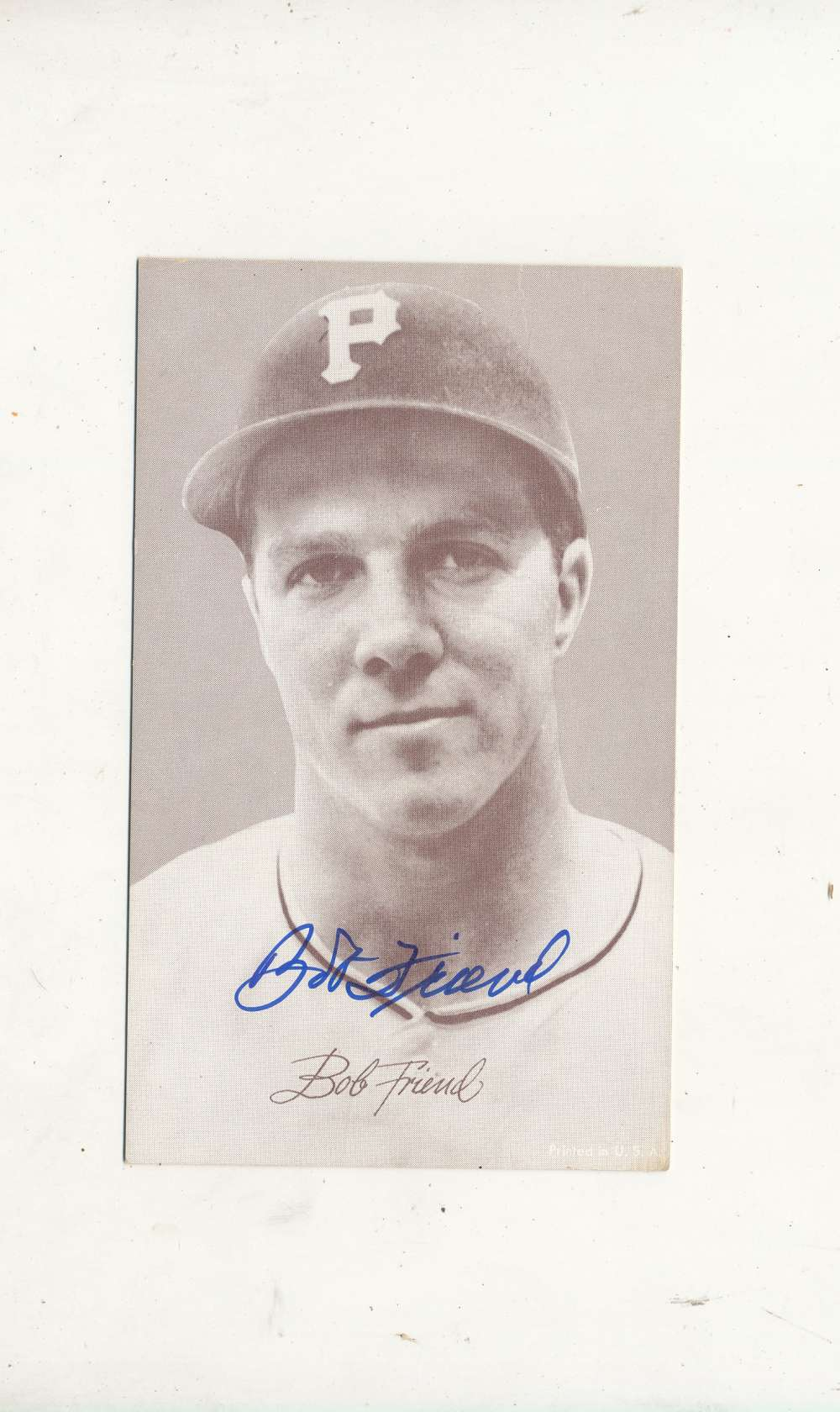 Bob Friend Pirates  Signed 1946-1966 exhibit card