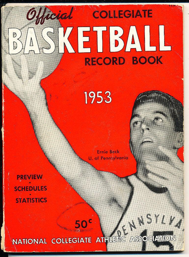 1953 Official collegiate NCAA Basketball Record book ernie Beck Pennyslvania