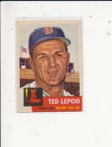 Ted Lepcio Boston Red Sox  #18, Signed 1953 Topps Baseball Card em