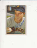 Bob Friend Pittsburgh Pirates #16, Signed 1953 bowman Baseball Card em
