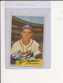 Bobby Thomson Boston Braves #201, Signed 1954 bowman Baseball Card ex