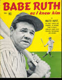 Babe Ruth as I knew Him by Wait Hoyt 1948