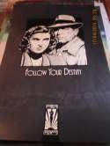 Follow Your Destiny Humphrey Bogart Hollywood Poster