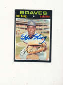 Hal King Braves 88 Signed 1971 topps card