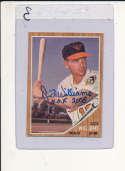 Dick Williams hof 2008 Orioles #382 Signed 1962 Topps card