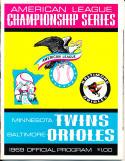 1969 ALCS Twins (hm) Orioles NM Program unscored