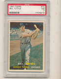 Bill Tuttle Tigers #72 1957 Topps card PSA 7 nm