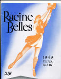 1949 Racine Belles  All American  Girls Baseball League Yearbook   bxbasea