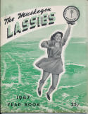 1947 Muskegon Lassies  All American Girls Baseball League Yearbook   bxbasea