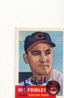 Signed 1953 Topps 1991 Archives card Jim Fridley Indians