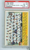 1956 topps Cubs team no date #11 psa 6 center