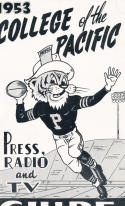 1953 College of the Pacific Tiger Football Press media Guide      bx pre67