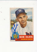 262 Bob Oldis Washington Senators 1953 Topps Signed