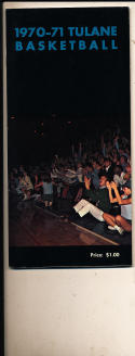 1970 - 1971 Tulane University Basketball press Media guide bx70