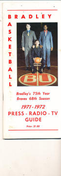 1971 - 1972 Bradley Basketball press Media guide
