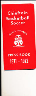 1971 - 1972 Seattle University Basketball press Media guide