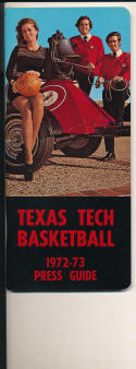 1972 - 1973 Texas Tech University Basketball press Media guide