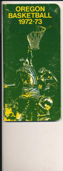 1972 - 1973 Oregon University Basketball press Media guide