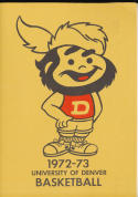 1972 - 1973 Denver University Basketball press Media guide