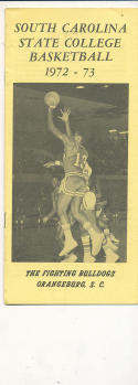 1972 - 1973 South Carolina State University Basketball press Media guide