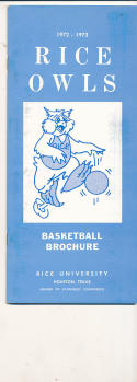 1972 - 1973 Rice University Basketball press Media guide